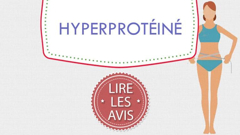 Régime hyperprotéiné avis